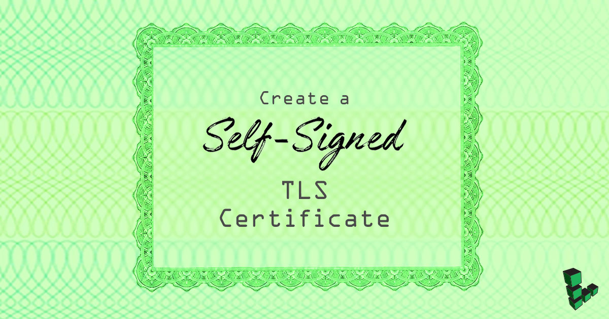 Create a Self-Signed Certificate title graphic
