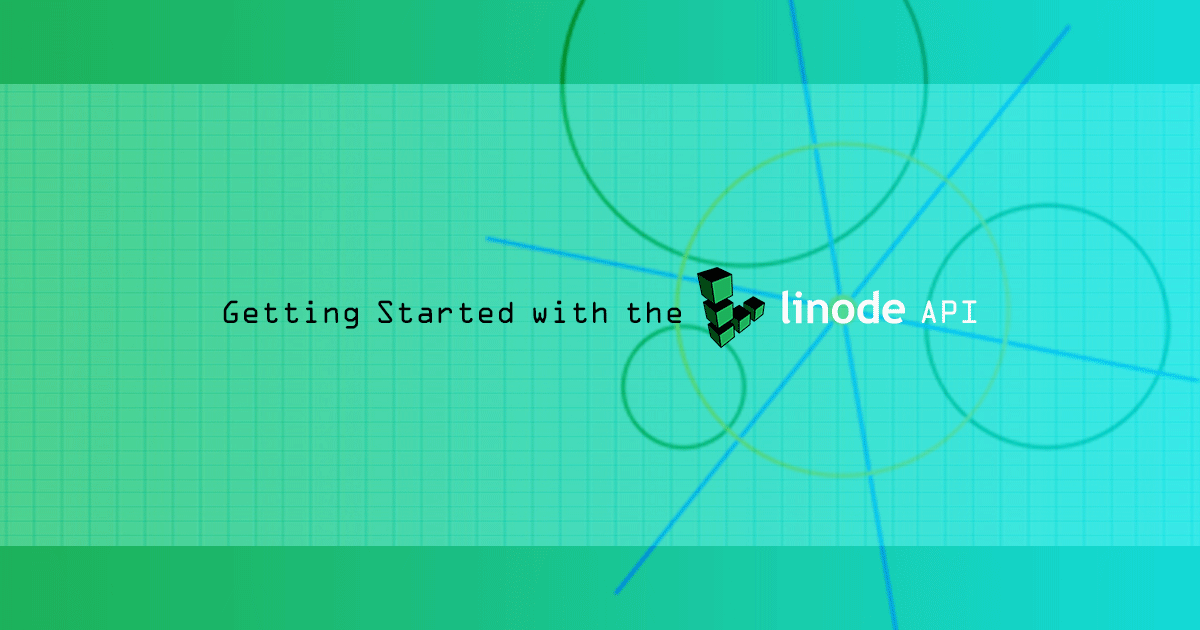 Getting Started with the Linode API