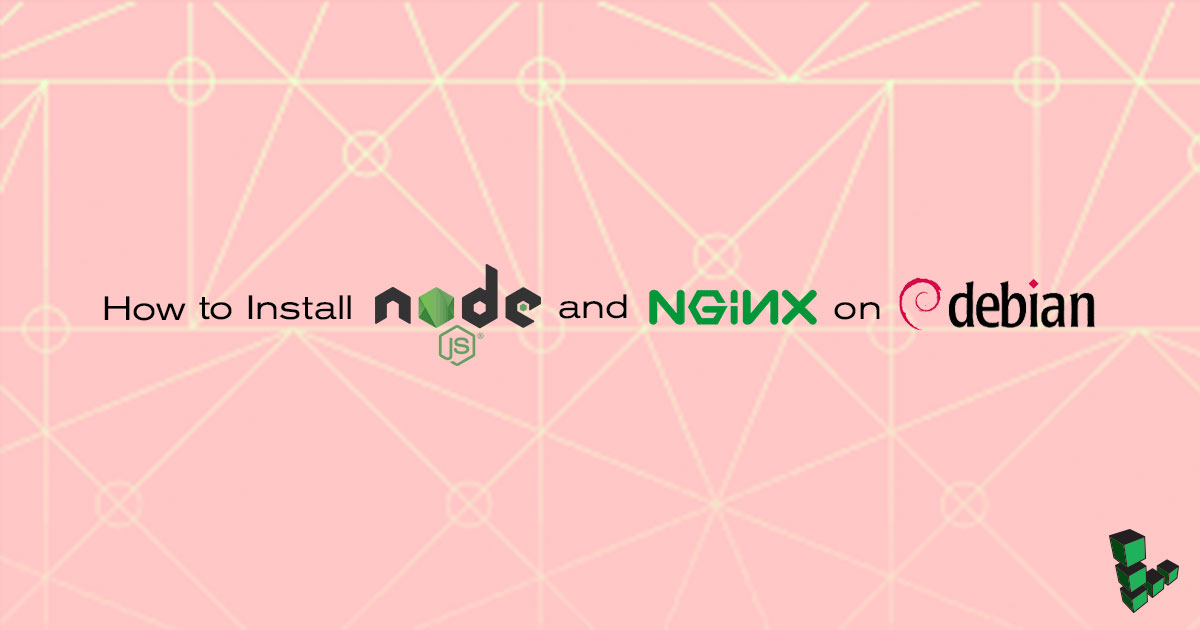 Install Node.js and NGINX on Debian