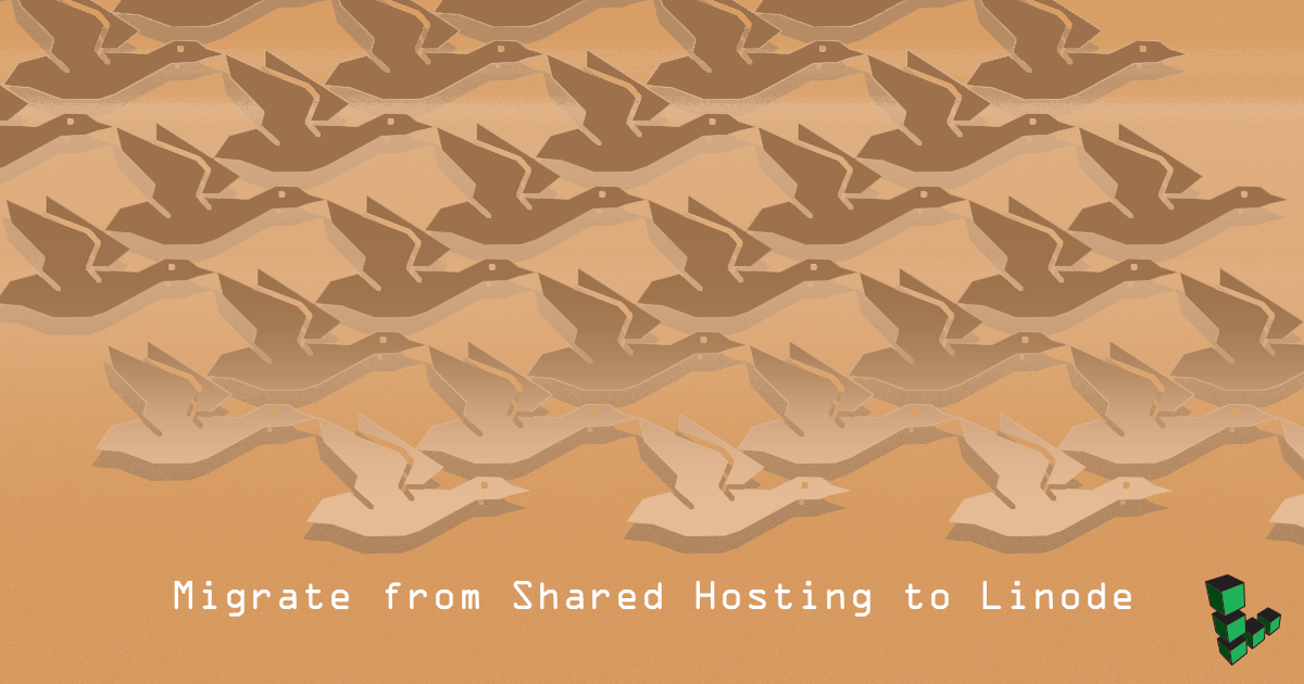 Migrate from Shared Hosting to Linode