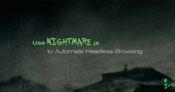 Use Nightmare.js to Automate Headless Browsing