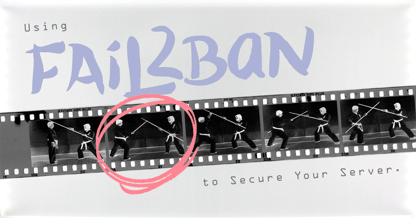 Using Fail2ban to secure your server
